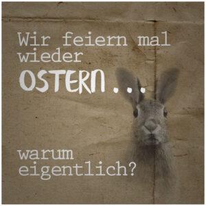 Was bedeutet Ostern?